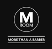 M Room — More than a Barber Shop