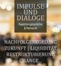 Impulse und Dialoge - die Veranstaltungsreihe des Vereins Die Nachfolgeexperten e.V. - Thema des Abends Cyber & D&O-Risiken, Liquiditätsengpässe